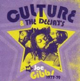 Culture & The Deejays - At Joe Gibbs 1977-79 (17th North Parade) CD